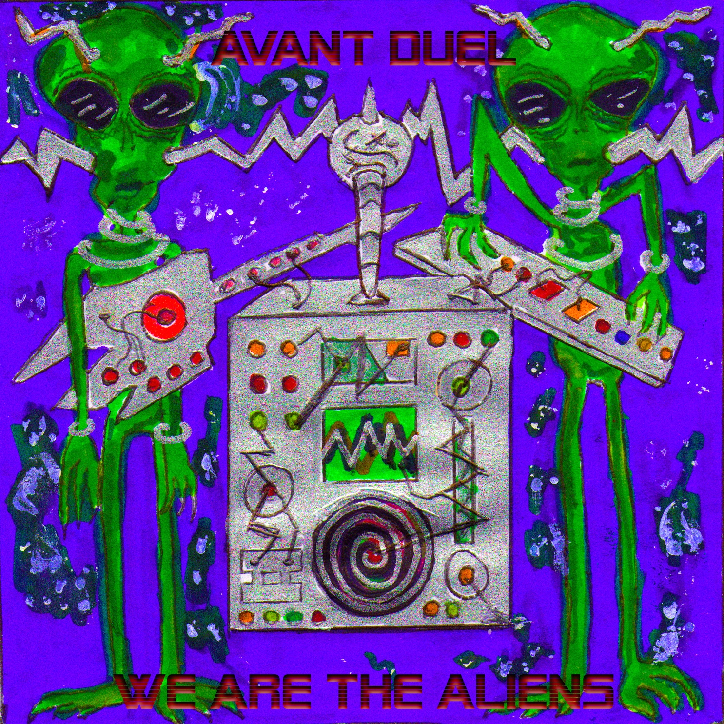 AVANT DUEL - WE ARE THE ALIENS